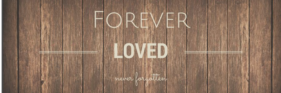 Forever Loved Wall
