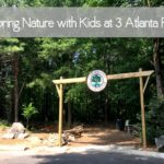 Exploring Nature with Kids at 3 Atlanta Parks