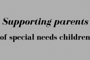 supporting parents of special needs children