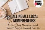 calling all mompreneurs- direct sales or etsy shop