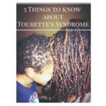 5 Things to Know About Tourette's Syndrome