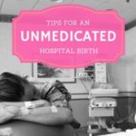 Tips for an Unmedicated Hospital Birth in Atlanta
