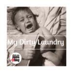 My Dirty Laundry