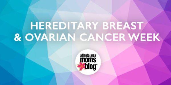 Hereditary Breast and Ovarian Cancer Week