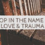 Stop! In the Name of Love and Trauma! What Adoptive Moms Wish You Knew…