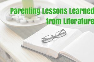 Parenting Lessons from Literature (1)