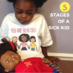 Not THIS Again: Five Stages of a Sick Kid