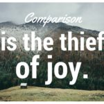 What is the Opposite of Comparison? Gratitude.