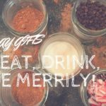 Holiday Gifts to Eat, Drink, & Give Merrily