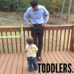 Toddlers.