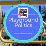Playground Politics: Types of Moms at the Park
