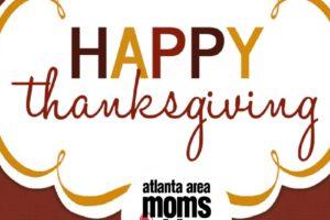 Happy Thanksgiving | Atlanta Area Moms Blog
