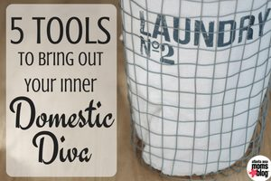5 Tools to bring out Your Inner Domestic Diva | Atlanta Area Moms Blog