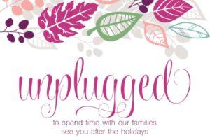 Unplugged - Happy Holidays 2016 | Atlanta Area Moms Blog