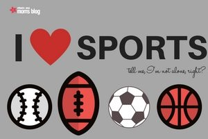 5 Signs that you are a Sports Fanatic Mom | Atlanta Area Moms Blog