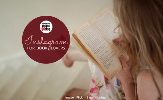 Instagram for Book Lovers   Atlanta Area Moms Blog
