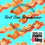 First Time Breadwinner