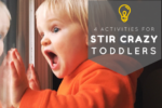 Indoor Activities for Stir Crazy Toddlers | Atlanta Area Moms Blog
