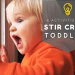 Indoor Activities for Stir Crazy Toddlers
