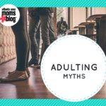 Adulting Myths