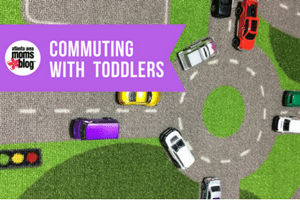 Commuting With Toddlers | Atlanta Area Moms Blog