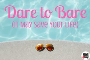 Dare to Bare (It May Save Your Life) - Melanoma Awareness