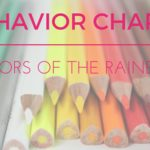 Colors of the Rainbow: Behavior Charts