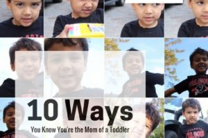10 Ways you know You're the Mom of a Toddler | Atlanta Area Moms Blog