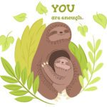 Mama, You Are Enough: How I Know Even Though We Haven't Met