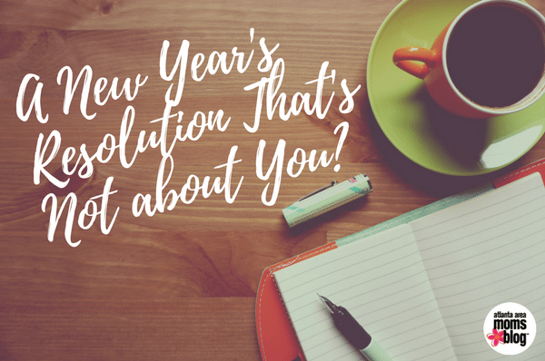 New Year's Resolution That's Not about you