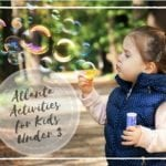 One Mom's Review of Atlanta Activities for Kids Under 3