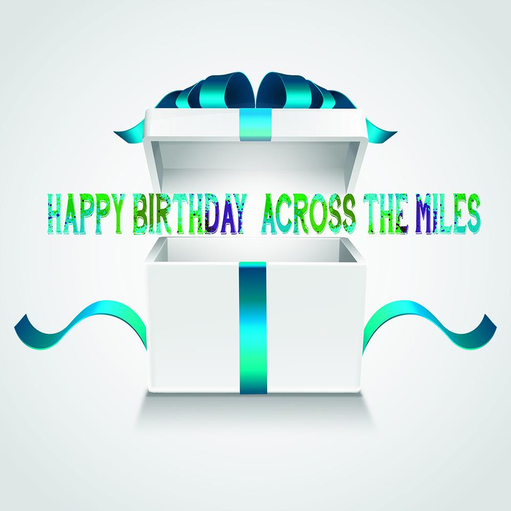 Happy Birthday: How to Celebrate Across the Miles